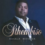 Sthembiso - Bosala bezibuza (Instrumental)